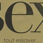 Sexe… avez-vous vraiment tout essayé ?